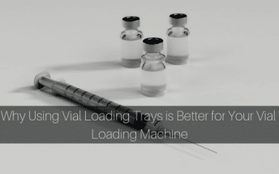 Using-Vial-Loading-Trays-is-Better-for-Your-Vial-Loading-Machine-2-400x250 Vial Loading Trays