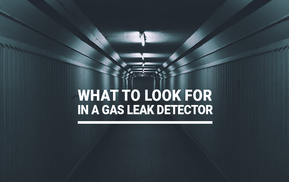 What to Look for in a Gas Leak Detector